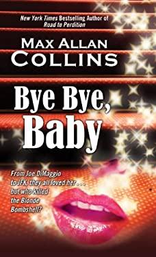 Bye Bye, Baby 9781410443120