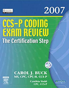 CCS-P Coding Exam Review 2007: The Certification Step 9781416036890