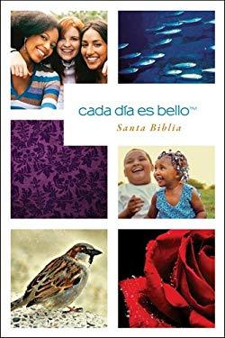 Cada Dia Es Bello Santa Biblia-Ntv 9781414354576