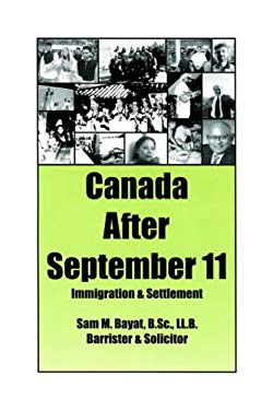 Canada After September 11: Immigration & Settlement 9781418434380