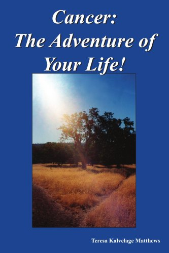 Cancer: The Adventure of Your Life! 9781418418427