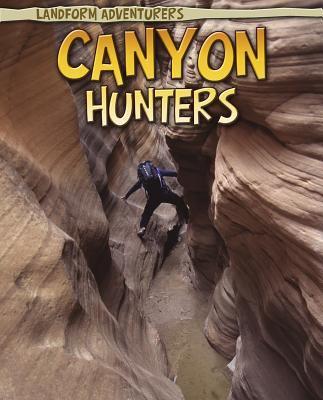 Canyon Hunters 9781410941398