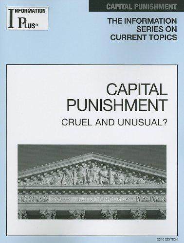 Capital Punishment: Cruel and Unusual? 9781414441153