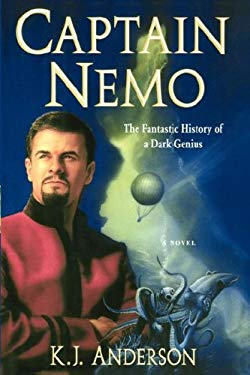Captain Nemo: The Fantastic History of a Dark Genius 9781416578666