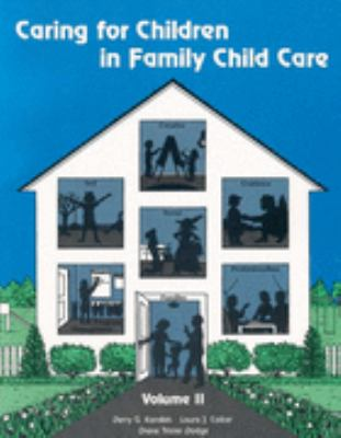 Caring for Children in Family Child Care Vol 2 9781418041694
