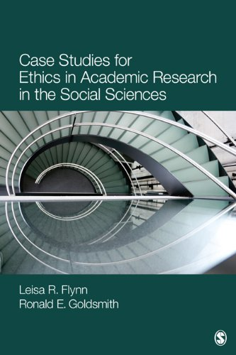 Case Studies for Ethics in Academic Research in the Social Sciences 9781412996389