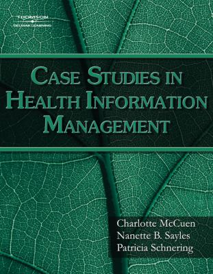 Case Studies for Health Information Management 9781418055462