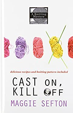 Cast On, Kill Off 9781410450715