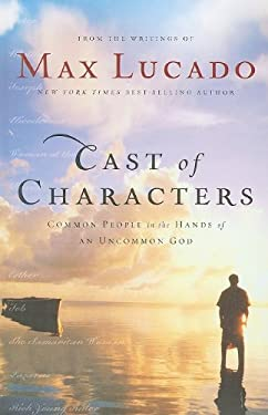 Cast of Characters: Common People in the Hands of an Uncommon God 9781410416070