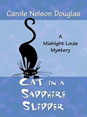 Cat in a Sapphire Slipper 9781410411389