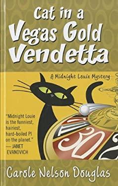 Cat in a Vegas Gold Vendetta 9781410443991