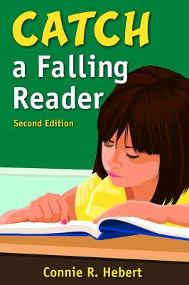 Catch a Falling Reader 9781412956062