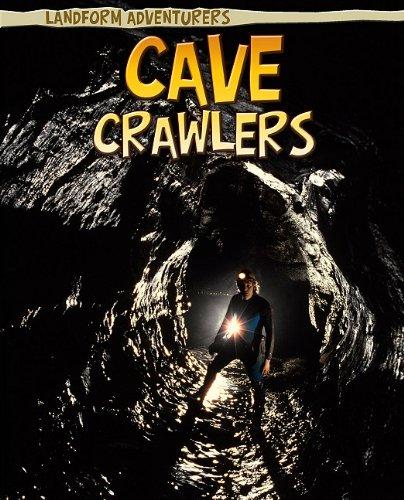 Cave Crawlers 9781410941374