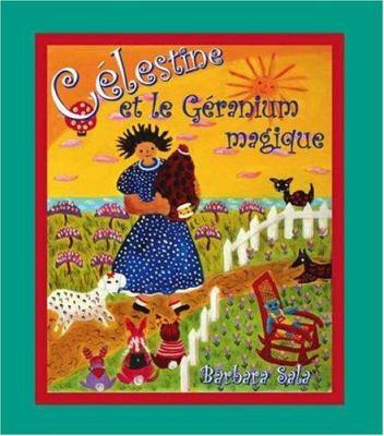 Celestine Et Le Geranium Magique