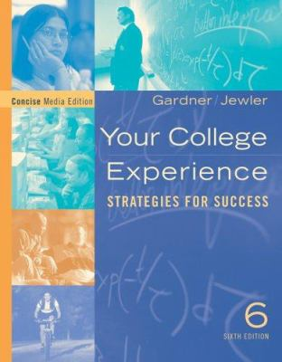 Cengage Advantage Books: Your College Experience, Concise Edition 9781413013641