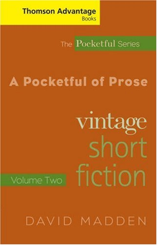 Cengage Advantage Books: A Pocketful of Prose: Vintage Short Fiction, Volume II, Revised Edition 9781413015607