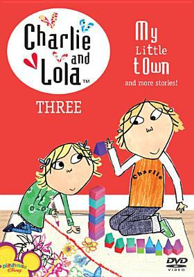 Charlie & Lola Volume 3: My Little Town 9781419847394