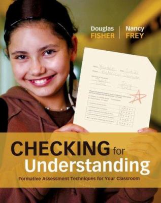Checking for Understanding: Formative Assessment Techniques for Your Classroom