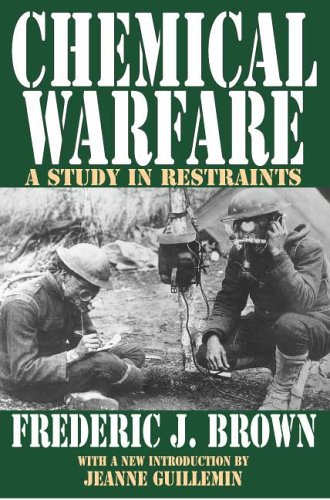 Chemical Warfare: A Study in Restraints 9781412804950