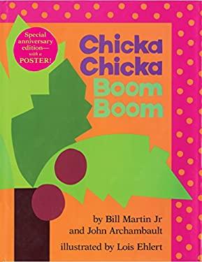 Chicka Chicka Boom Boom: Anniversary Edition 9781416990918