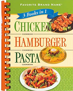 Chicken Cookbook/Hamburger Cookbook/Pasta Cookbook 9781412727709