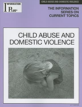 Child Abuse and Domestic Violence 9781414448565