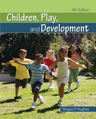 Children, Play, and Development 9781412967693