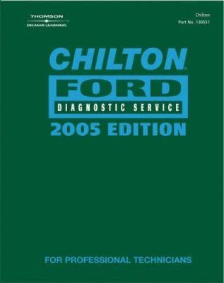 Chilton 2005 Ford Diagnostic Service Manual: 1990-2003 9781418005511