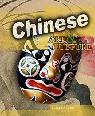 Chinese Art & Culture 9781410911070