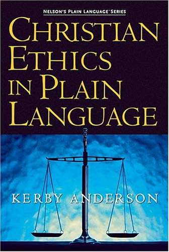 Christian Ethics in Plain Language 9781418500030