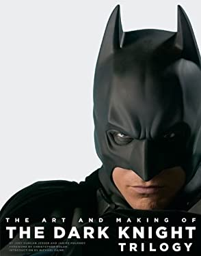 The Art and Making of the Dark Knight Trilogy 9781419703690