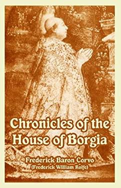 Chronicles of the House of Borgia 9781410225085