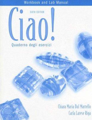 Ciao!: Quaderno Degli Esercizi 9781413016390