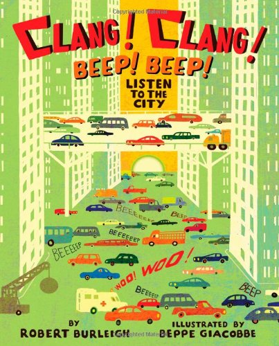 Clang! Clang! Beep! Beep! : Listen to the City
