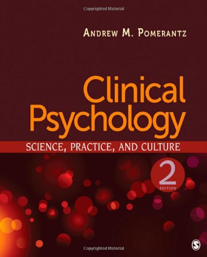 Clinical Psychology: Science, Practice, and Culture 9781412977630