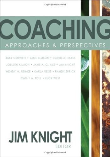 Coaching: Approaches & Perspectives 9781412969253
