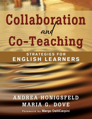 Collaboration and Co-Teaching: Strategies for English Learners 9781412976503