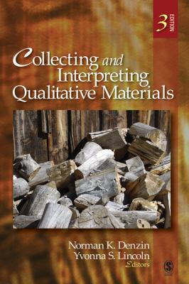 Collecting and Interpreting Qualitative Materials 9781412957571