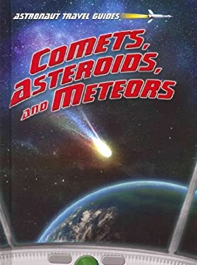 Comets, Asteroids, and Meteors 9781410945679