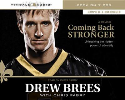 Coming Back Stronger: Unleashing the Hidden Power of Adversity 9781414339450