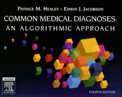 Common Medical Diagnosis: An Algorithmic Approach 9781416025429