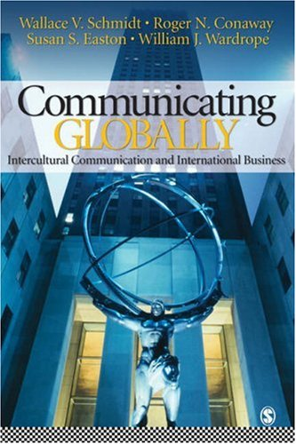 Communicating Globally: Intercultural Communication and International Business 9781412913171