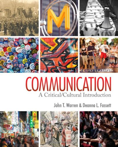 Communication: A Critical/Cultural Introduction 9781412959421