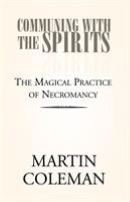 Communing with the Spirits 9781413484373
