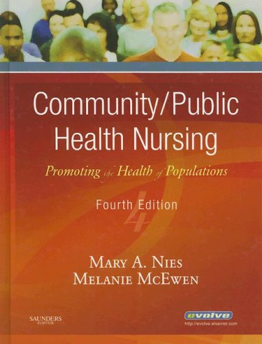 Community/Public Health Nursing: Promoting the Health of Populations 9781416028871
