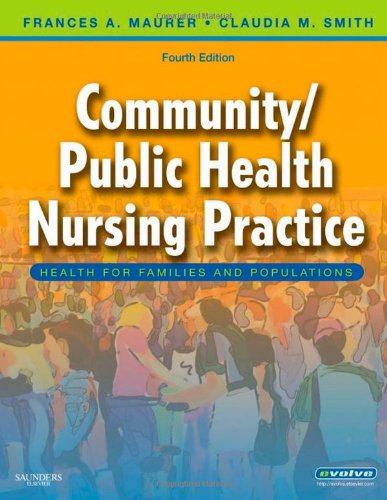 Community/Public Health Nursing Practice: Health for Families and Populations 9781416050049