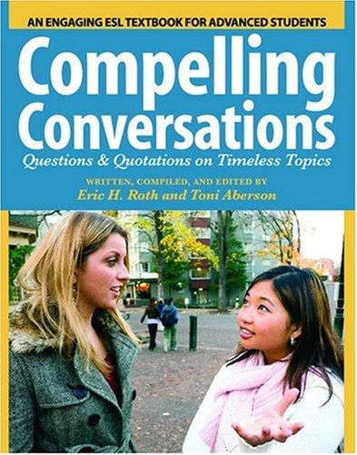Compelling Conversations 9781419658280