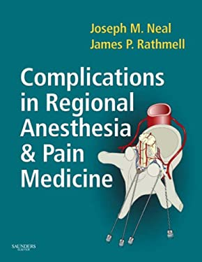 Complications in Regional Anesthesia and Pain Medicine 9781416023920