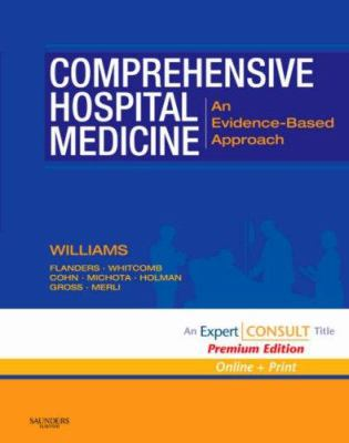 Comprehensive Hospital Medicine: An Evidence-Based Approach 9781416002970