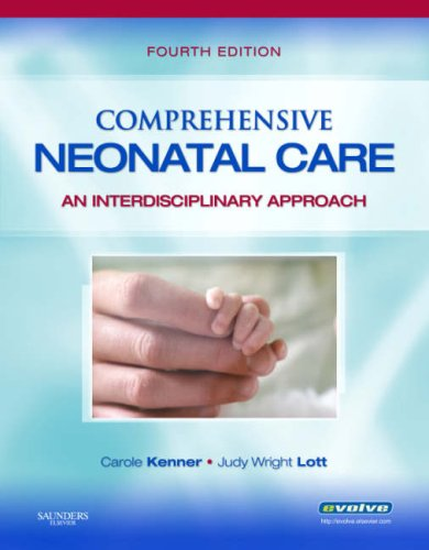 Comprehensive Neonatal Care: An Interdisciplinary Approach 9781416029427